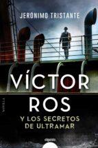 victor ros y los secretos de ultramar (serie victor ros 6)-9788491894940