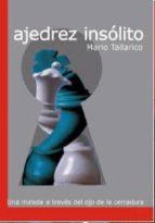 ajedrez insolito mario tallarico 9788492517640