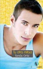tu otra mitad (ebook)-tomas ortiz martinez-9788492609840