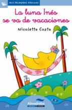 la luna ines se va de vacaciones (letra cursiva)-nicoletta costa-9788492702640