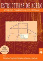 estructuras de acero 4: inestabilidad . fudamentos, calculo y programa-ram�n/arriaga martitegui, francisco/arg�elles �lvarez, ram�n arg�elles bustillo-9788492970940