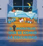 el monstruo que se comio la oscuridad joyce dunbar jimmy liao 9788493750640