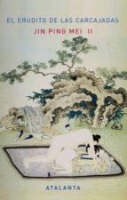 el erudito de las carjacadas: jin ping mei ii 9788493846640