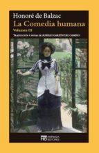 la comedia humana (vol.iii)-honore de balzac-9788494360640