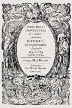 aventures i desventures de joan orpi-max besora-9788494587740
