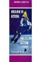english in action = ingles en accion. practicas de vocabulario-9788495959140