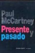 paul maccartney: presente y pasado-tony barrow-9788496252240