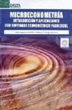microeconometria: introduccion y aplicaciones con software econom ico para excel (incluye cd) jordi arcarons bullich samuel calonge ramirez 9788496477940