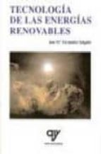 tecnologia de las energias renovables-jose m. fernandez salgado-9788496709140