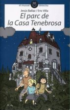 EL PARC DE LA CASA TENEBROSA