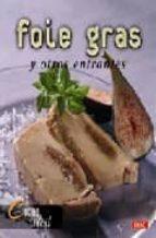 foie gras y otros entrantes 9788496777040