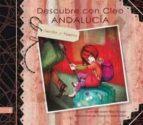 El libro de Descubre con cleo andalucia , sevilla y huelva autor MAITE NIETO ROLDAN DOC!
