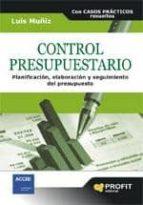 control presupuestario: planificacion, elaboracion y seguimiento del presupuesto lluis muñiz 9788496998940