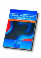 manual internacional de superdotados: manual para profesores y pa dres-yolanda benito mate-9788497270540