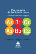 plan curricular del instituto cervantes: niveles de referencia pa ra el español (3 vols.) 9788497428040
