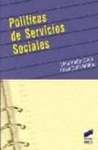 politicas de servicios sociales elena roldan garcia teresa gercia giraldez 9788497563840