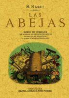 las abejas: modo de criarlas y de beneficiar sus productos (ed. f acsimil)-francisco puig y alfonso-9788497614740