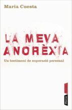 la meva anorexia-maria cuesta musarra-9788498090840
