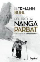 del tirol al nanga parbat (2ª ed.) hermann buhl 9788498294040