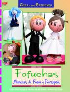 fofuchas muñecas de foam y porexpan luisa clement 9788498743340