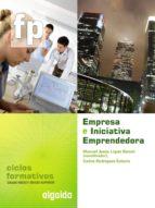 empresa e iniciativa emprendedora (ciclo formativo grado medio)-9788498772340