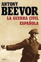la guerra civil española antony beevor 9788498928440