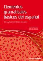elementos gramaticales basicos del español: con ejercicios practi cos resueltos-mercedes barrera roset-9788499210940