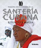 santeria cubana, rituales y magia-jose luis alcaraz-9788499281940