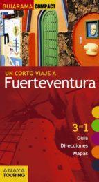 un corto viaje a fuerteventura 2017 (guiarama compact) 2ª ed.-xavier martinez i edo-9788499359540