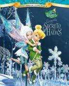 campanilla y el secreto de las hadas. gran libro de la pelicula ( disney fairies)-9788499513140