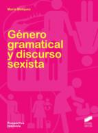 genero gramatical y discurso sexista maria marquez 9788499588940