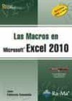 las macros en microsoft excel 2010: versiones 2003 a 2010 joan pallerola comamala 9788499641140