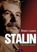 stalin, el tirano rojo (ebook)-alvaro lozano-9788499673240