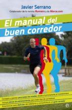 el manual del buen corredor (ebook)-javier serrano-9788499704340