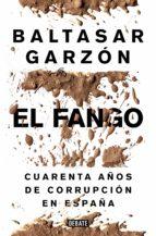 el fango (ebook) baltasar garzon 9788499925240