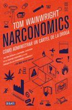 narconomics-tom wainwright-9788499928340