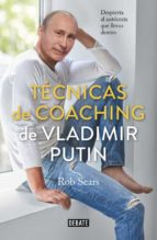 tecnicas de coaching de vladimir putin-robert sears-9788499929040