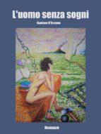 l'uomo senza sogni (ebook)-9788826497440
