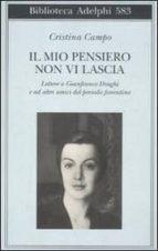 El libro de Ad onta di tutto non mi dimentichi lettere a gianfranco draghi e agli amici fiorentini autor CRISTINA CAMPO TXT!