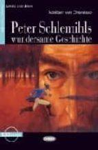 peter schlemihls wundersame geschichte. buch + cd adelbert von chamisso 9788853001740