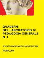 QUADERNI DEL LABORATORIO DI PEDAGOGIA GENERALE, 1