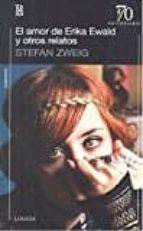 el amor de erika ewald y otros relatos-stefan zweig-9789500372640