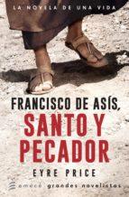 francisco de asís. santo y pecador (ebook)-eyre price-9789500438940
