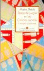 teoria de juegos en las ciencias sociales: conceptos y soluciones-9789681637040