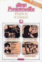fuerte es el silencio (13ª ed.) elena poniatowska 9789684110540