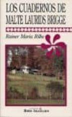 los cuadernos de malte laurids brigge rainer maria rilke 9789706330840
