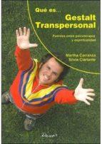 que es gestalt transpersonal martha b. carranza 9789875821040