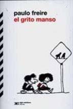 el grito  manso-paulo freire-9789876290340