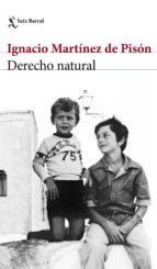 derecho natural (ejemplar firmado por el autor-ignacio martinez de pison-2910020443450
