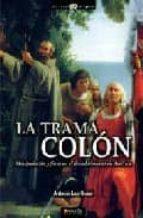 la trama colon-antonio las heras-9788497632850